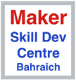 MAKER Skill Development Centre Bahraich